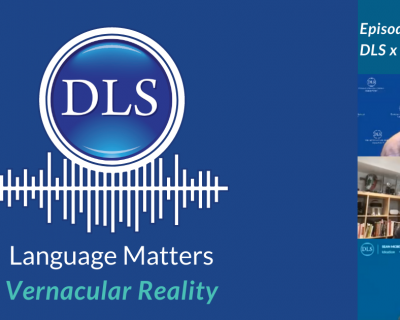 DLS Vernacular Reality Podcast episode four
